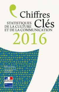Chiffres clés de la culture et de la communication 2016