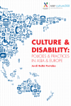 "Rapport ""Culture & Disability: Policies & Practicies in Asia and Europe"""